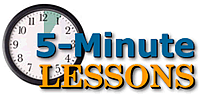 5-Minute Lessons