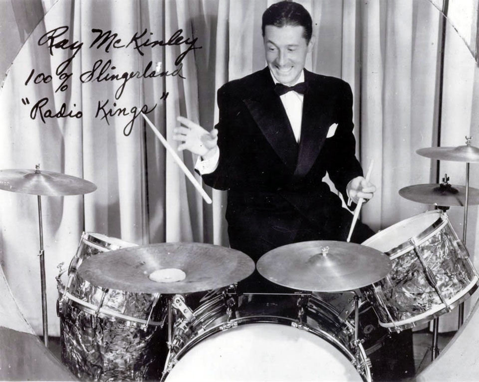 Ray McKinley with his Slingerland Radio Kings