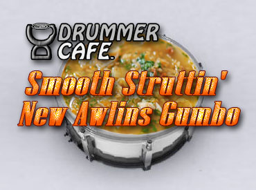 Smooth Struttin' New Awlins Gumbo