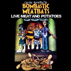 Bombastic Meatbats - Live Meat and Potatoes