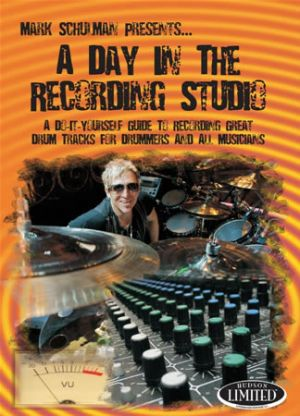 A Day in the Recording Studio with Mark Schulman