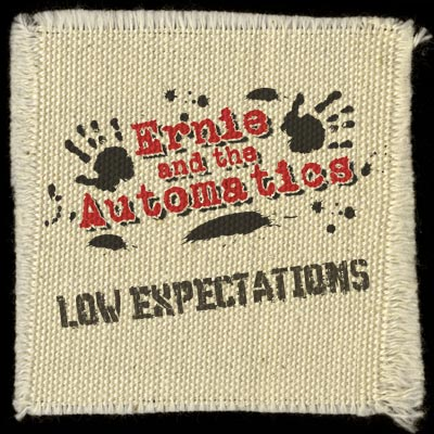 "Ernie and the Automatics - ""Low Expectations"""