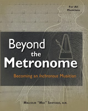 Beyond the Metronome