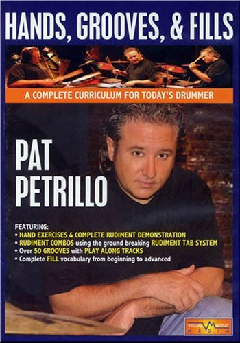 Pat Petrillo: Hands, Grooves & Fills