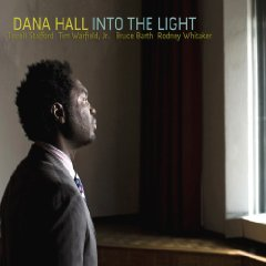 Dana Hall - Into The Light