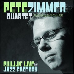 Pete Zimmer Quartet - Chillin' Live @ Jazz Factory
